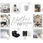 Martha O'hara's 10 Favorite Things