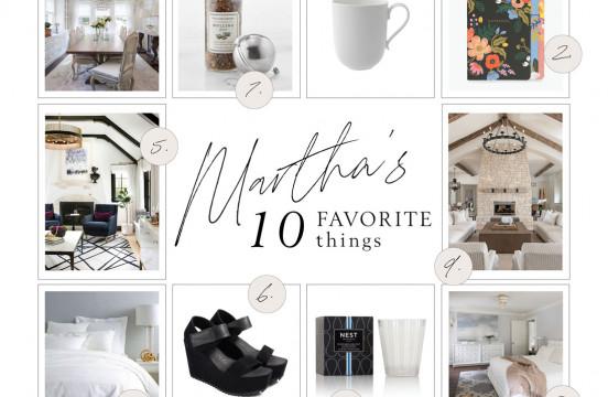 Martha's 10 Favorite Things