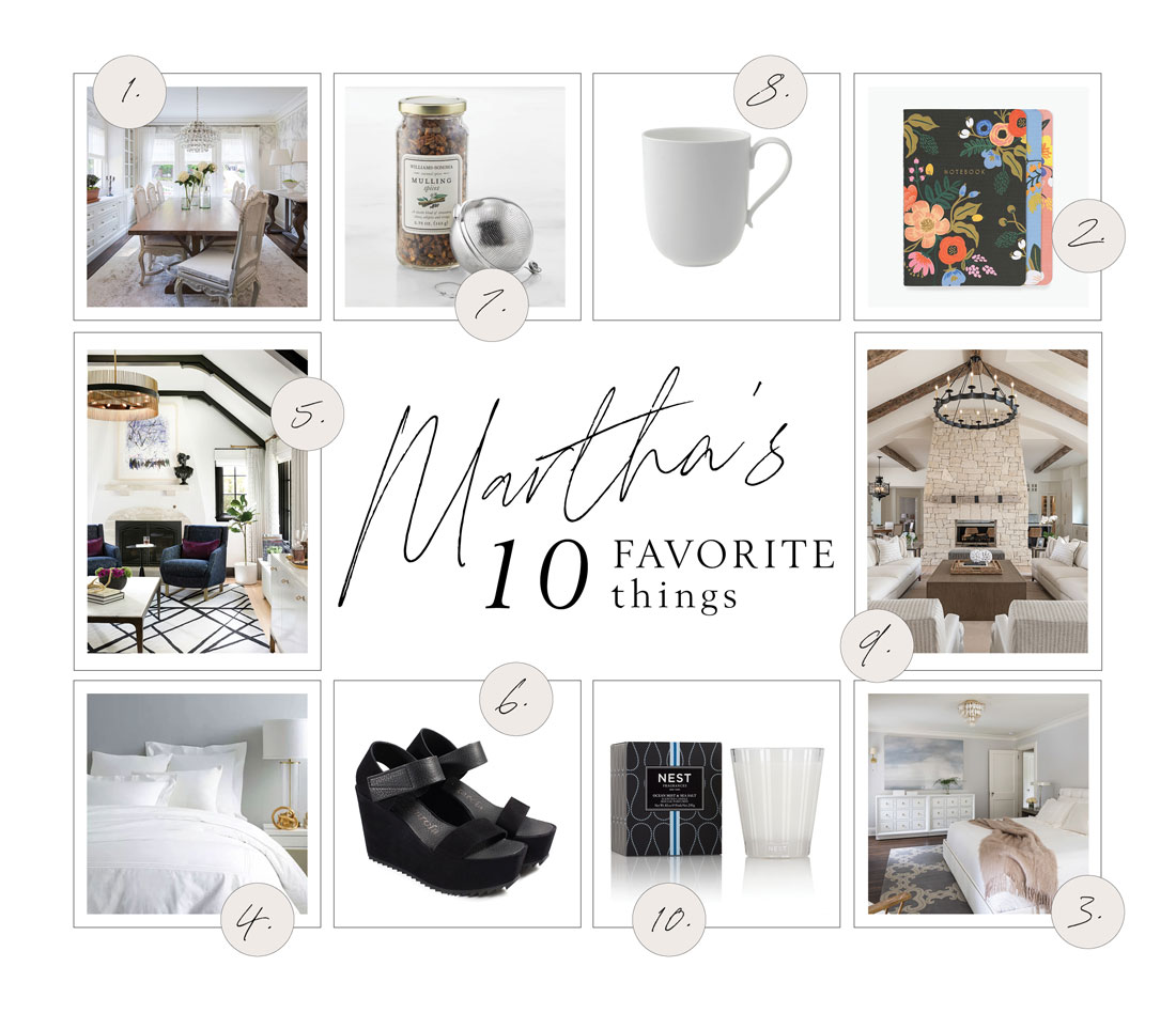 Martha's 10 Favorite Things